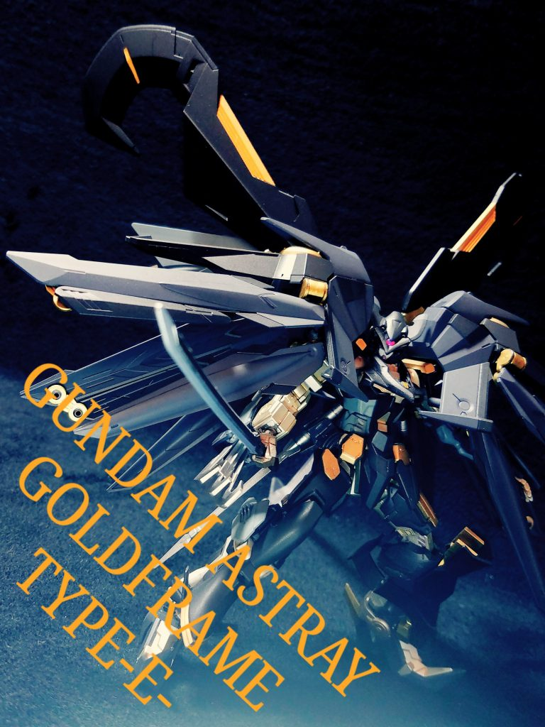GUNDAM ASTRAY GOLDFRAME TYPE-E-