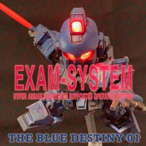 The Blue Destiny 01 – EXAM SYSTEM