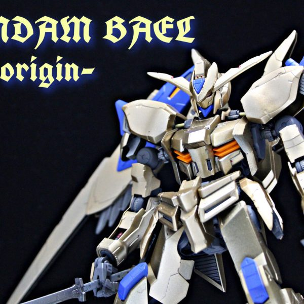 GUNDAM BAEL -the origin-