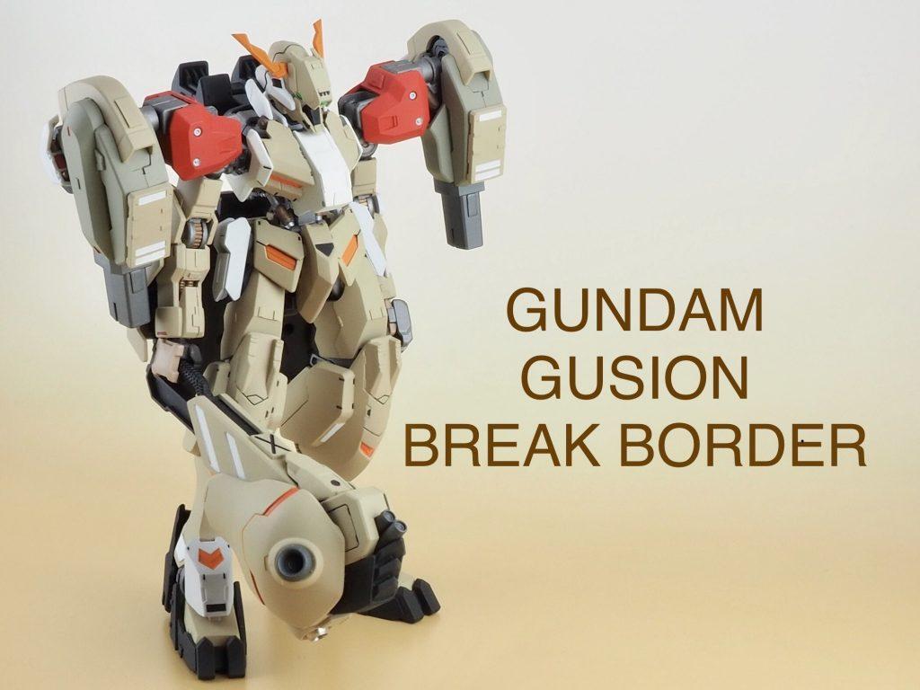 GUNDAM GUSION   BREAK BORDER