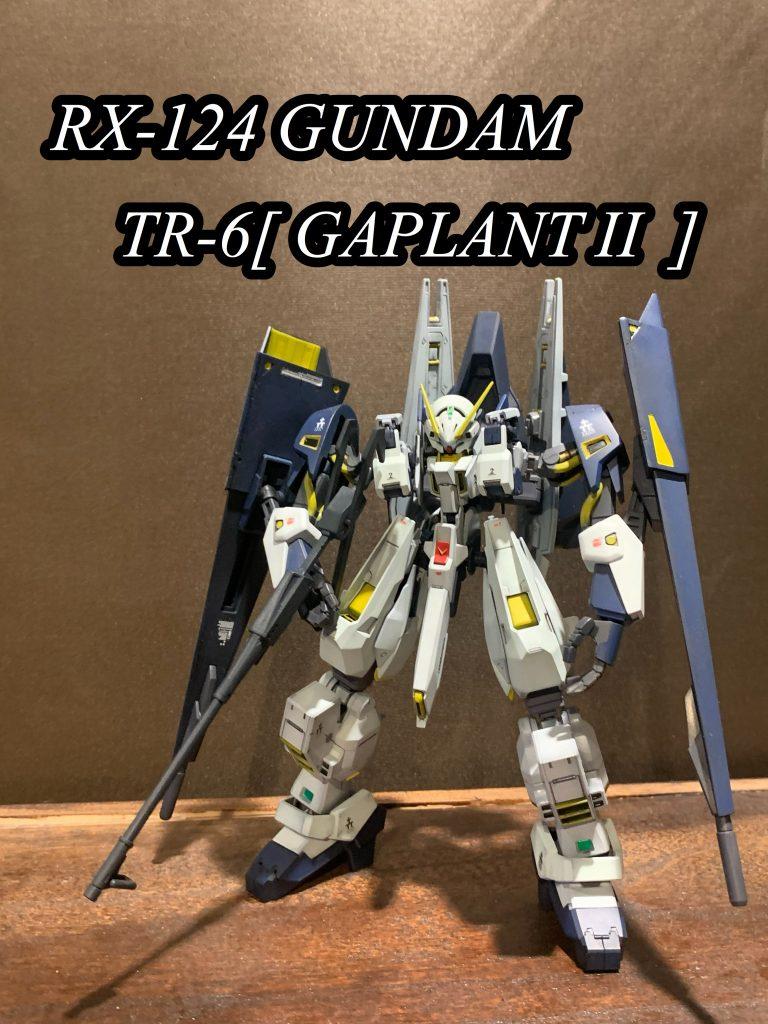 RX-124 GUNDAM TR-6[ GAPLANT Ⅱ]