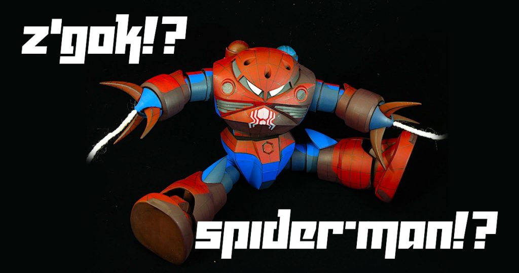 Q:これはスパイダーマンですか?A:いいえ、ズゴックです