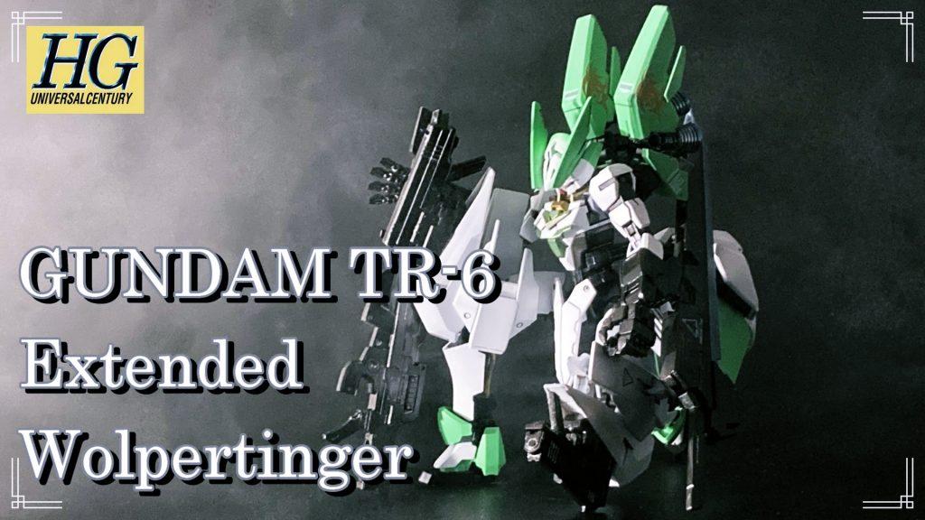 GUNDAM TR-6 Extended ヴォルパーティンガー